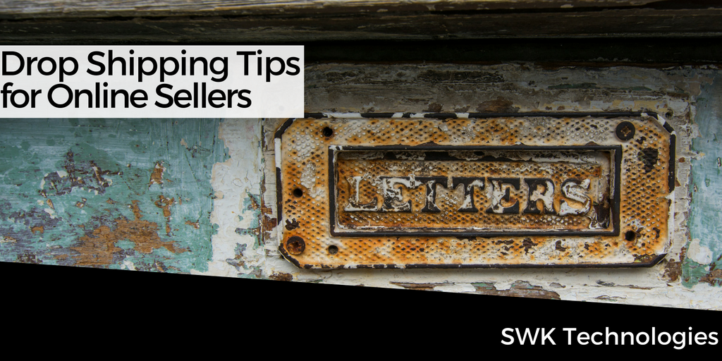 Drop Shipping Tips for Online Sellers - Avalara - Sage Sales Tax - SWK Technologies.png