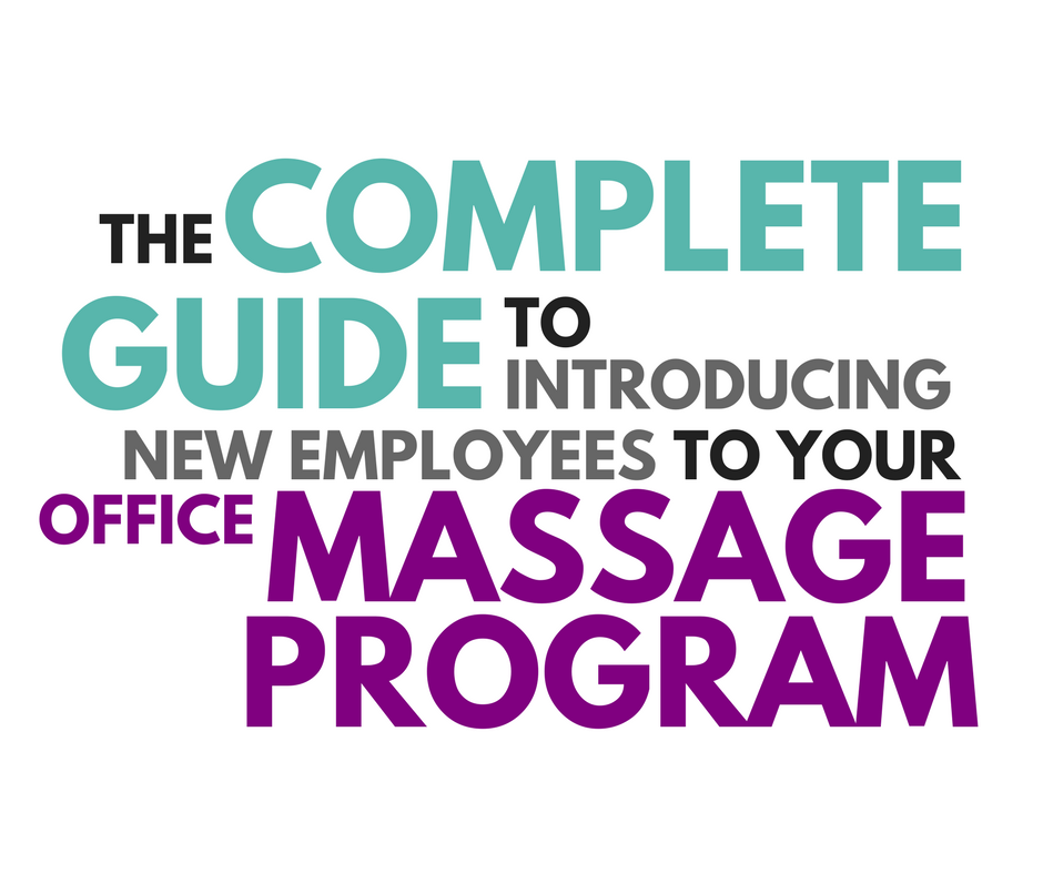 introducing new employees to your office massage program