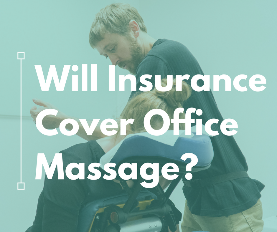insurance cover office massage
