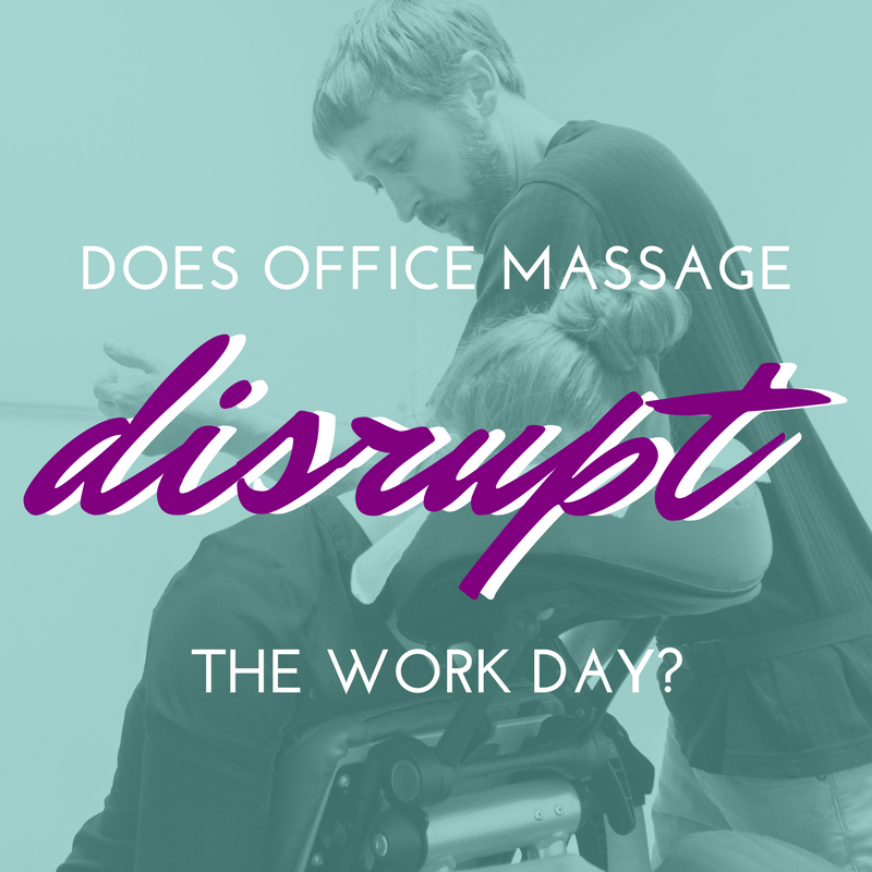 does office massage disrupt the work day?