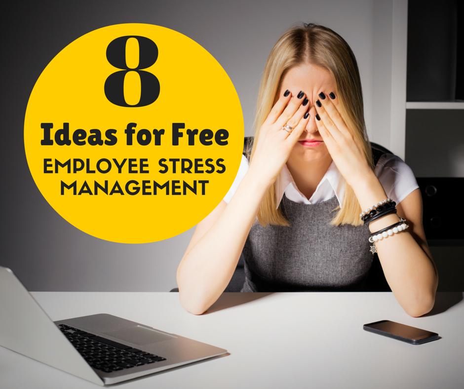 ideas for employee stress