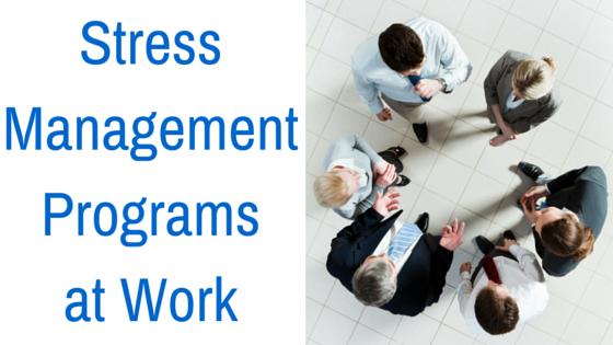 stress management programs at work