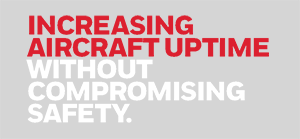 Increasing Aircraft Uptime Without Compromising Safety