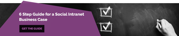6 Step Guide for a Social Intranet Business Case