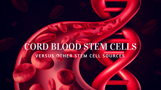 The Difference Of Cord Blood Stem Cells From Other Stem