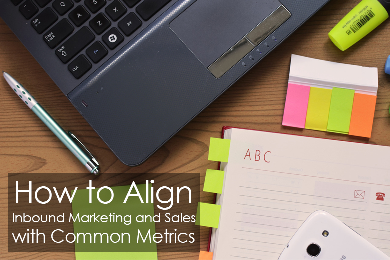 How-to-Align-Inbound-Marketing-and-Sales-with-Common-Metrics