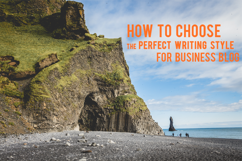 How_to_Choose_the_Perfect_Writing_Style_for_Your_Business_Blog
