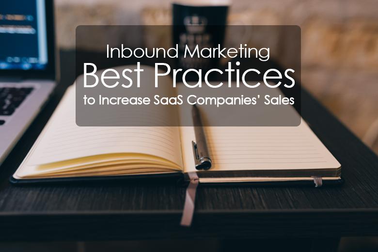 Inbound-Marketing-Best-Practices-to-Increase-SaaS-Companies-Sales