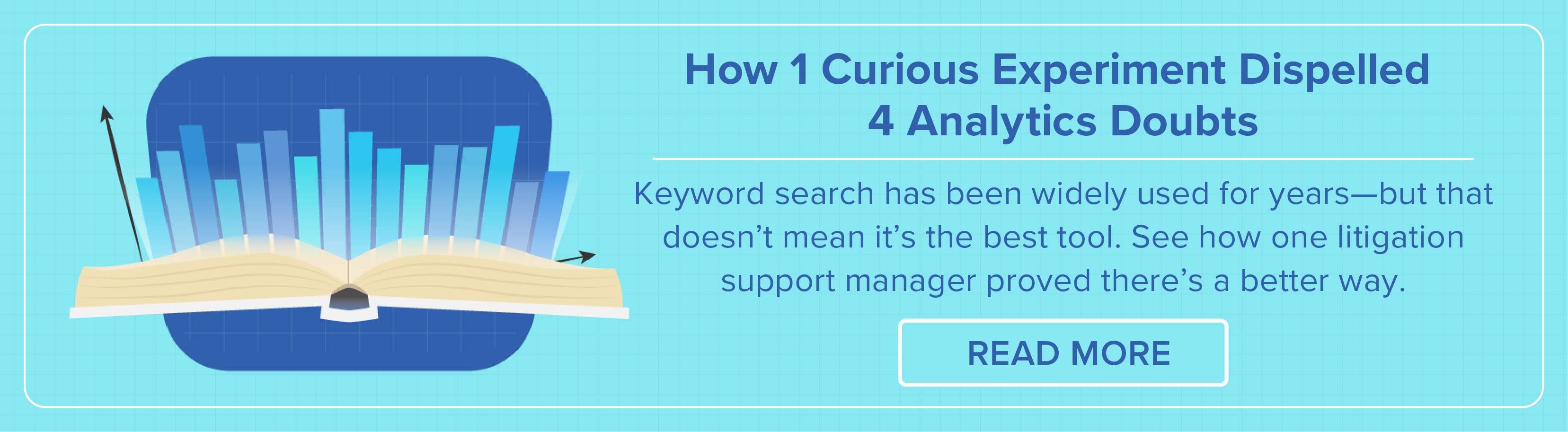 Learn How 1 Experiment Dispelled 4 Common Analytics Doubts