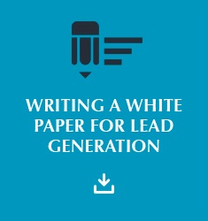 Writing a White Paper for Lead Generation E-Book