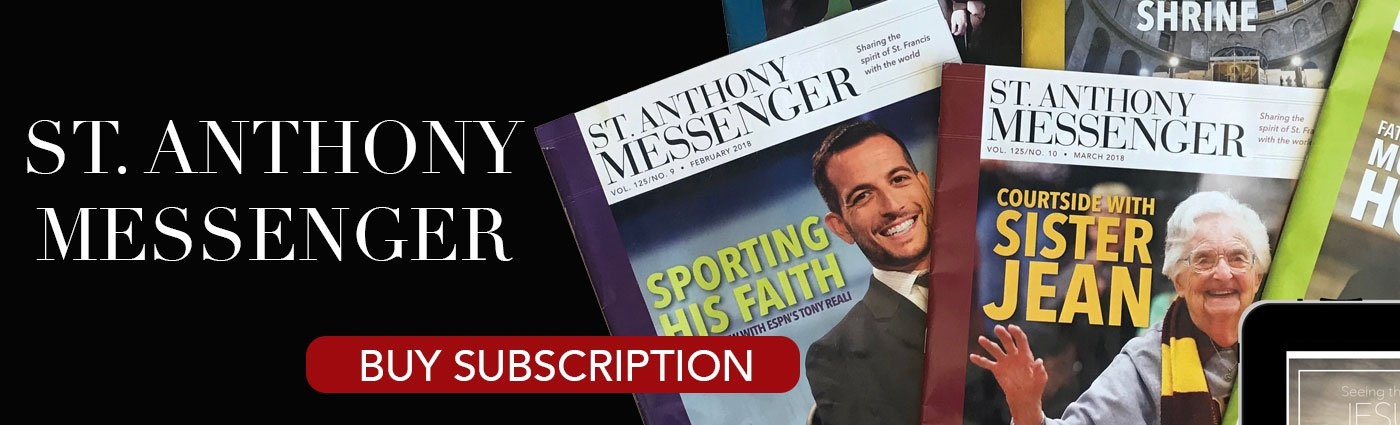 St. Anthony Messenger Magazine Subscription