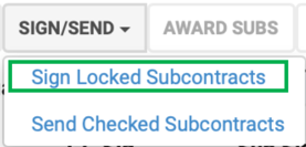 Sign locked subcontracts