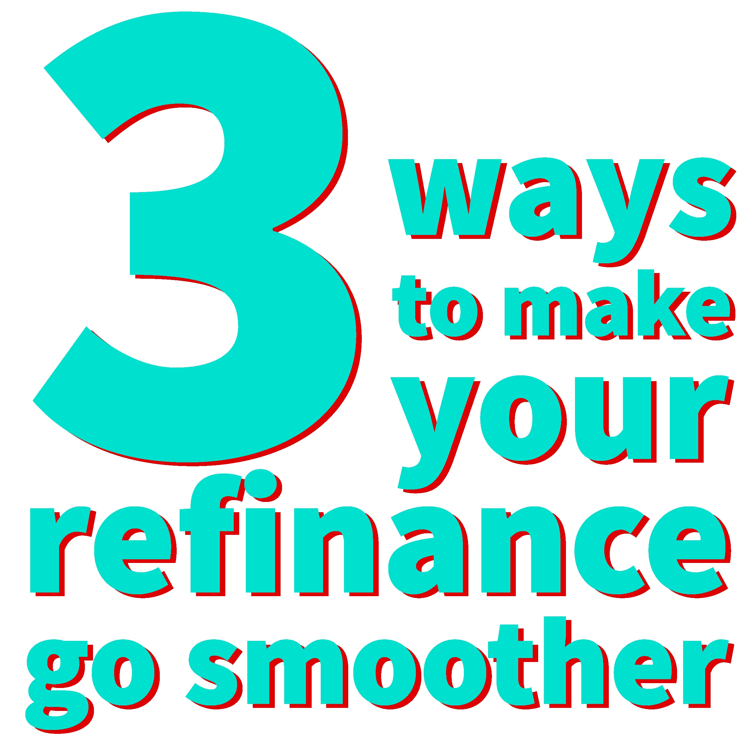 3_ways_to_refinance-01