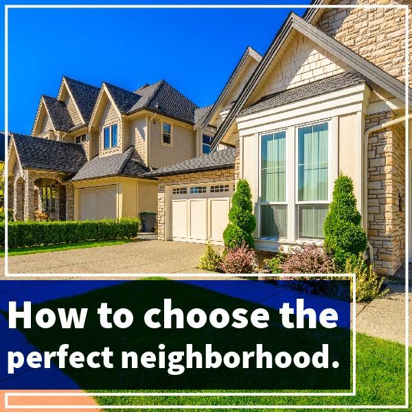 choose_the_perfect_neighborhood-01