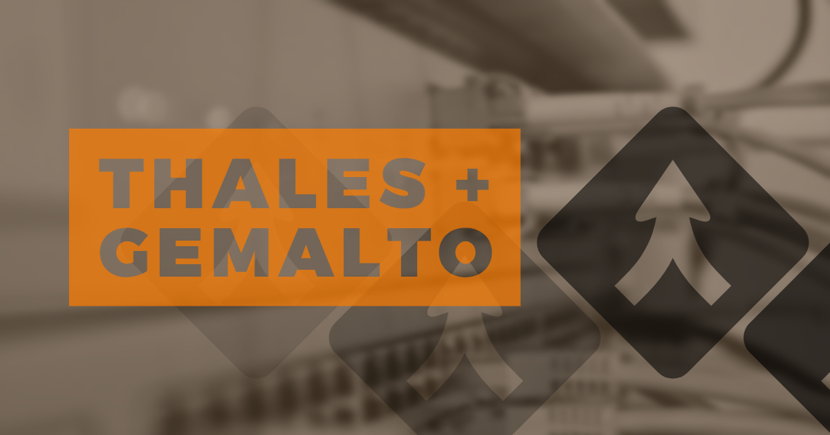 The Thales-Gemalto Merger: What Does It Mean?