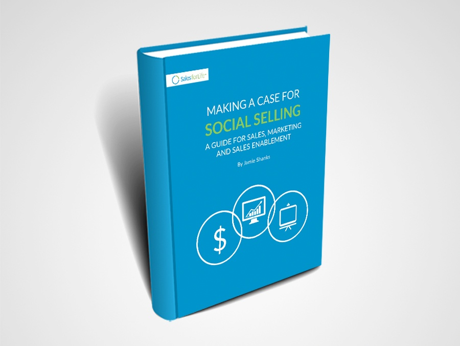 EBOOK: MAKING A CASE FOR SOCIAL SELLING