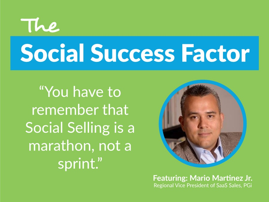 Mario Martinez Jr. Views On Social Selling