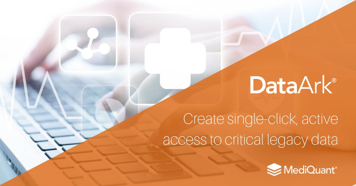 DataArk® — MediQuant | Legacy Data Management