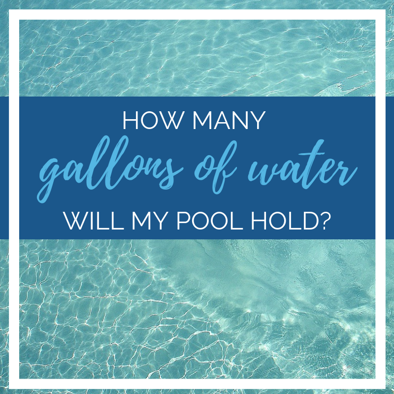 How Many Gallons of Water Does My Swimming Pool Hold?