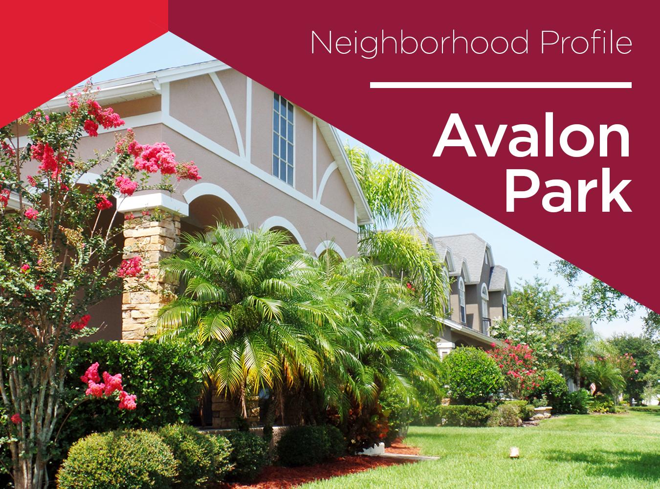 Avalon Park An Insiders Guide To Orlandos Hometown Neighborhood
