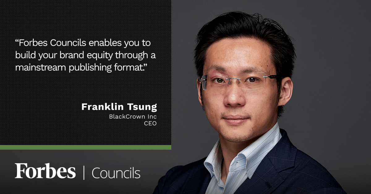 Forbes Councils Publishing Helps Franklin Tsung Build Brand Equity