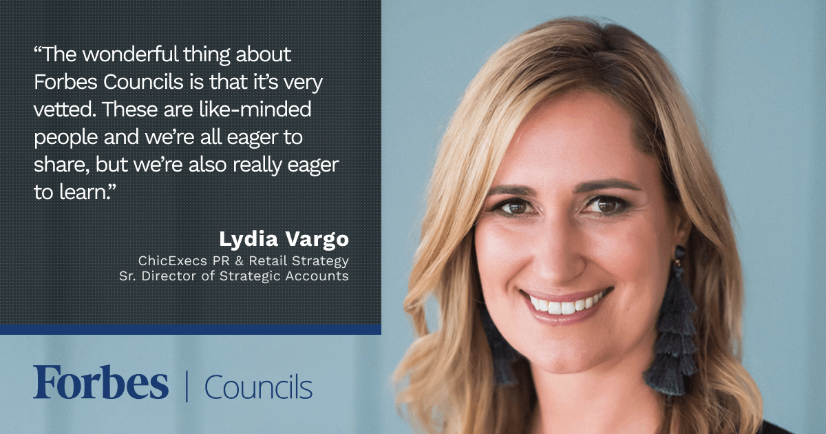 Forbes Councils Gives Lydia Vargo a Vetted Community of Peers With Whom She Can Share and Learn