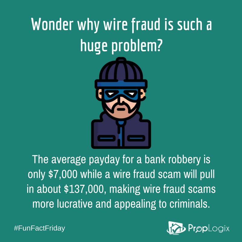 Wire fraud scams pull in about $137,000, making it far more lucrative and appealing than a bank robbery
