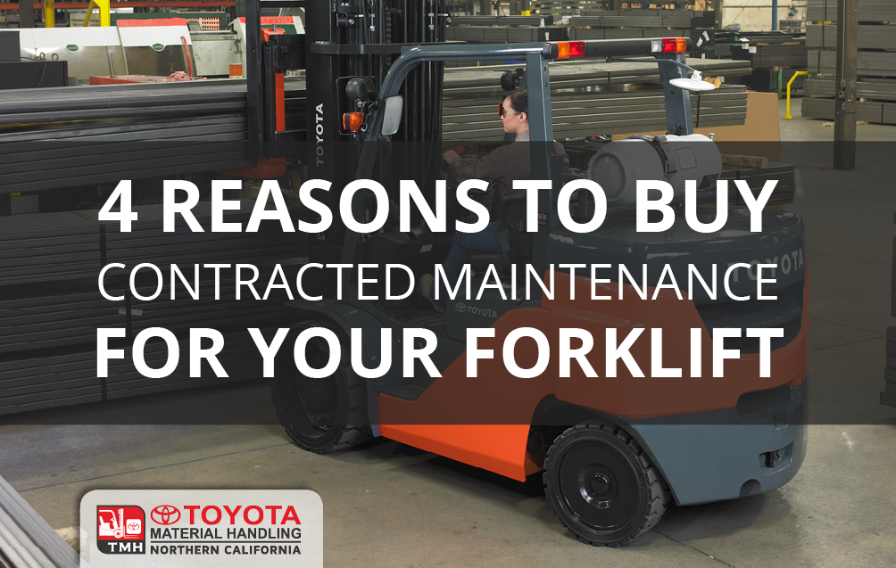 4_Reasons_to_Buy_Contracted_Maintenance_For_Your_Forklift.png
