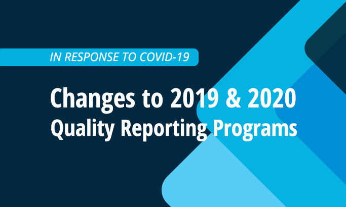 Changes to Quality Reporting in Response to COVID-19