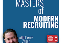 Masters of Modern Recruiting Podcast