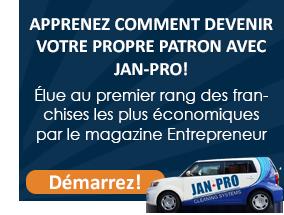 Apprenez comment devenir votre propre patron avec Jan-Pro!