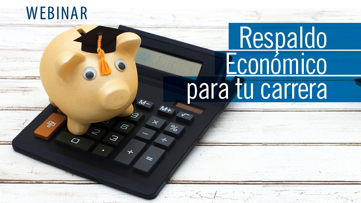 Respaldo Económico para tu carrera(webinar)