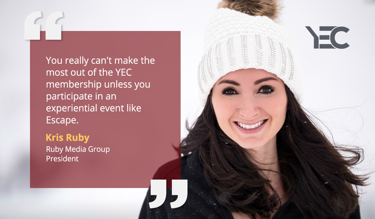 YEC Escape Fosters Entrepreneurial Community Connection for Kris Ruby