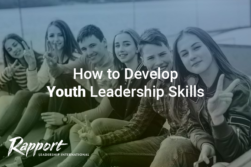 How Do You Develop Youth Leadership Skills