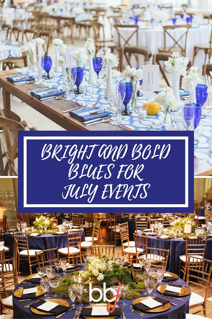 Bright and Bold Blues for July Events | BBJ Linen