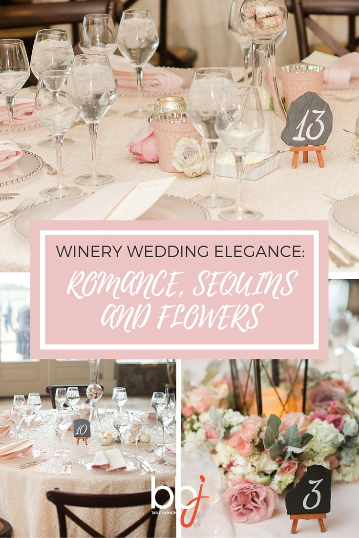Winery Wedding Elegance: Romance, Sequins, and Flowers | BBJ Linen