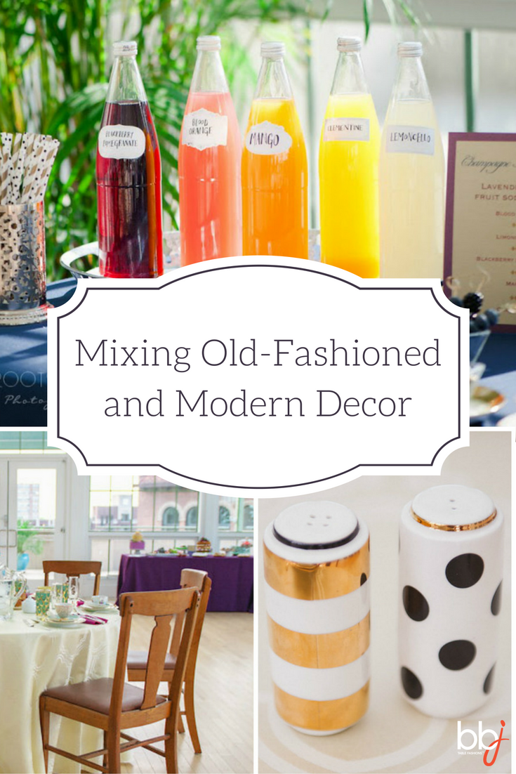 Mixing Old Fashion and Modern Event Decor