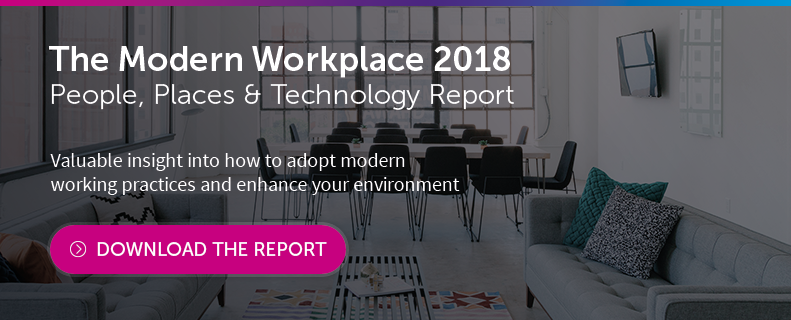 The Modern Workplace 2018: People, Places & Technology Report