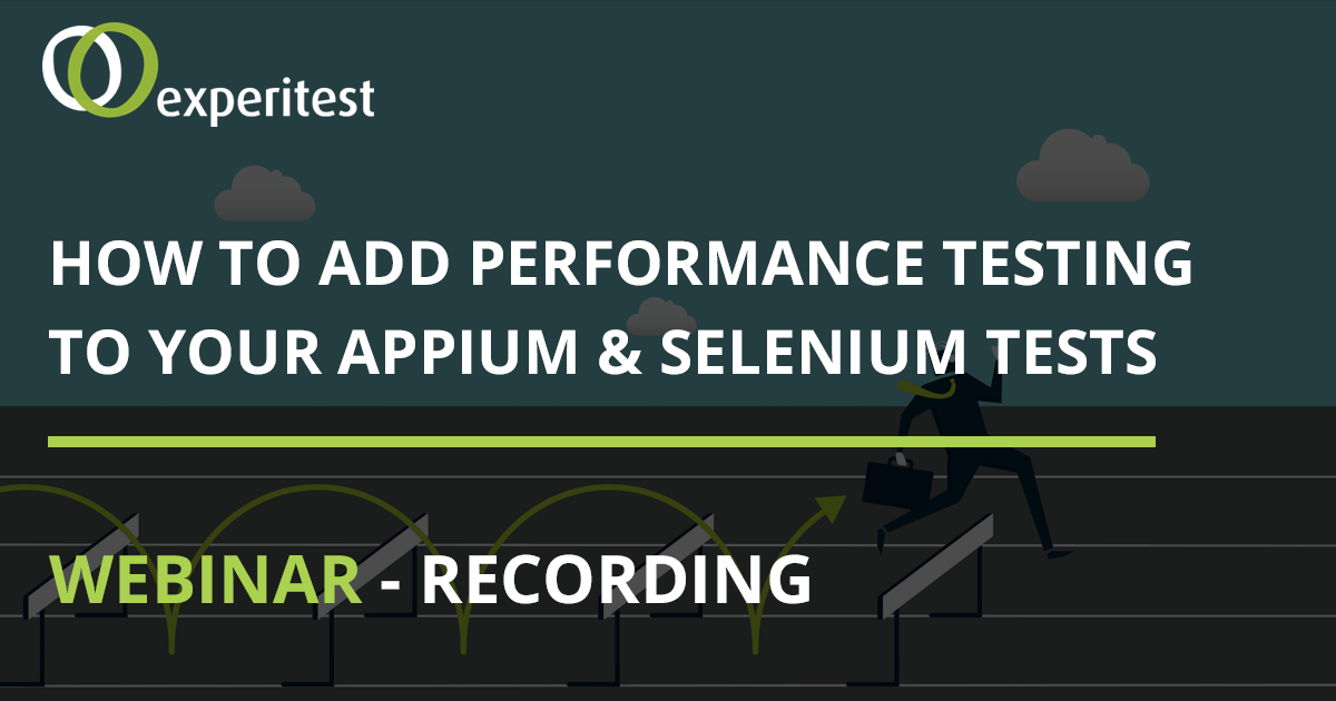 How to add performance testing to your Appium & Selenium tests (Webinar on demand)
