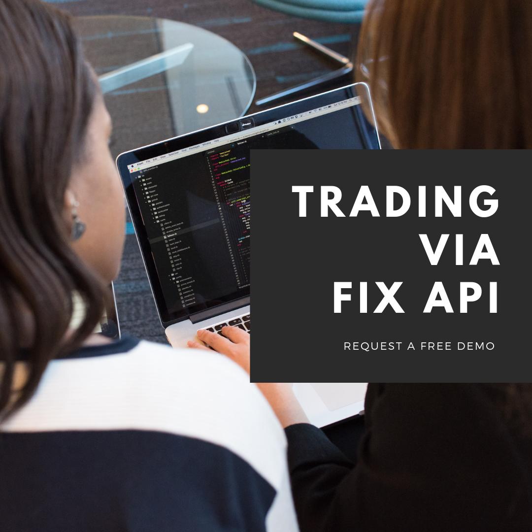 Switching to Trading FX via a FIX API