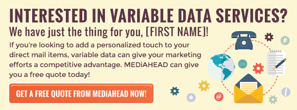 Request a variable data quote from MEDiAHEAD