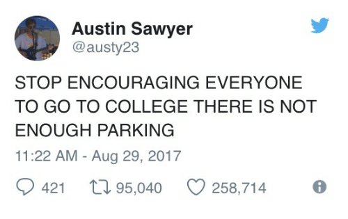 austin-sawyer-austy23-stop-encouraging-everyone-to-go-to-college-27844771