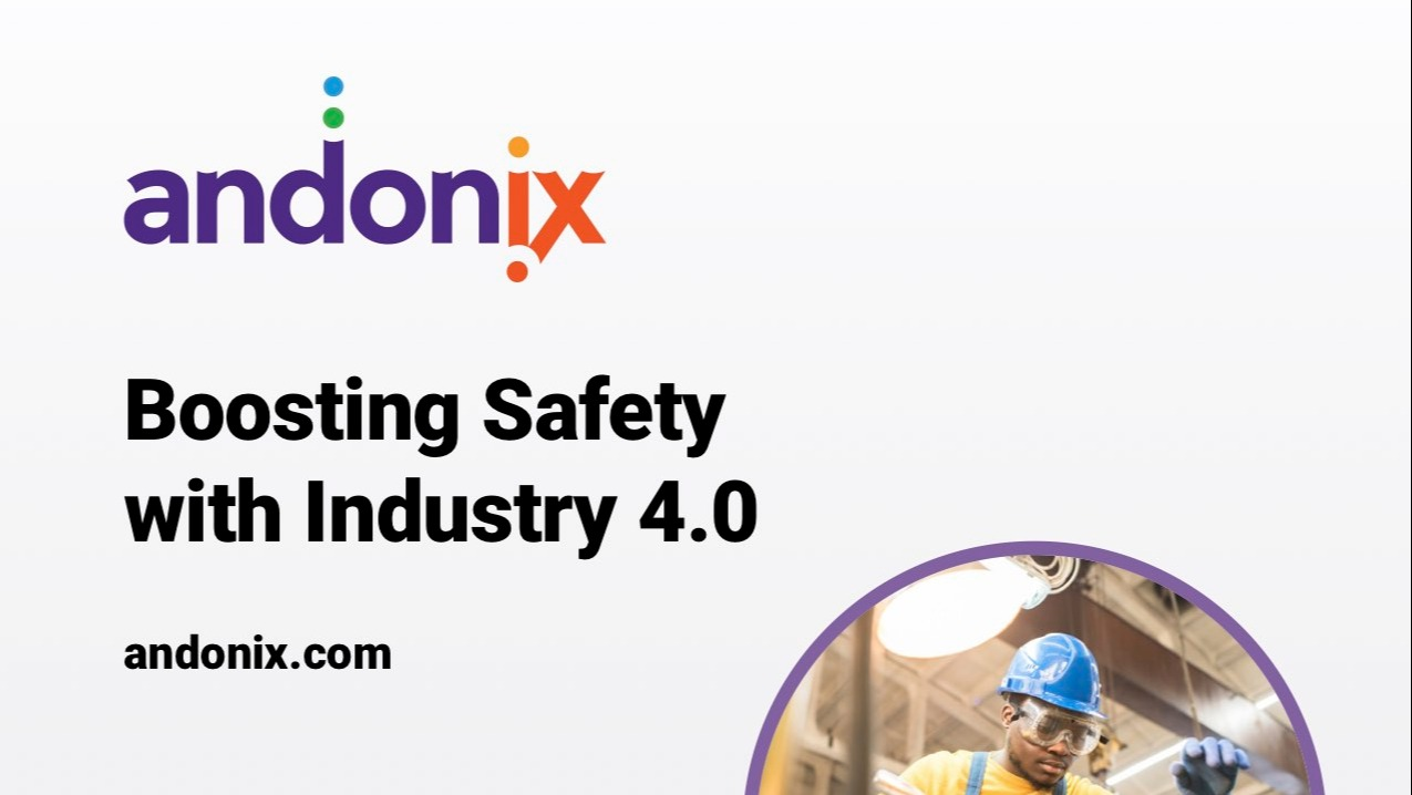 Andonix_Boosting_Safety_With_Industry_4-0 (2) (1)