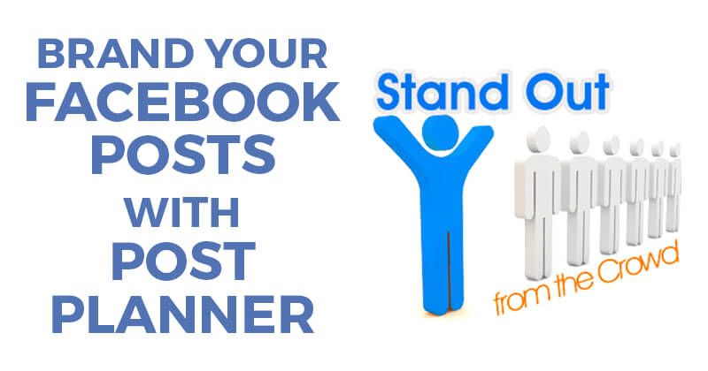 Brand_your_Facebook_posts_with_Post_Planner-ls
