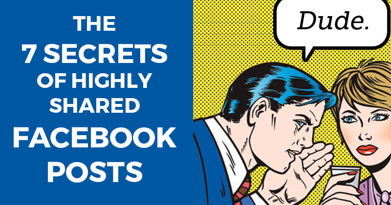 The_7_Secrets_of_Highly_Shared_Facebook_Posts-ls