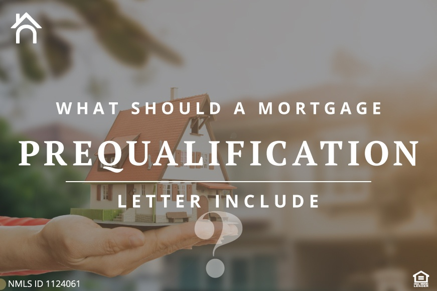 What Should a Mortgage Prequalification Letter Include