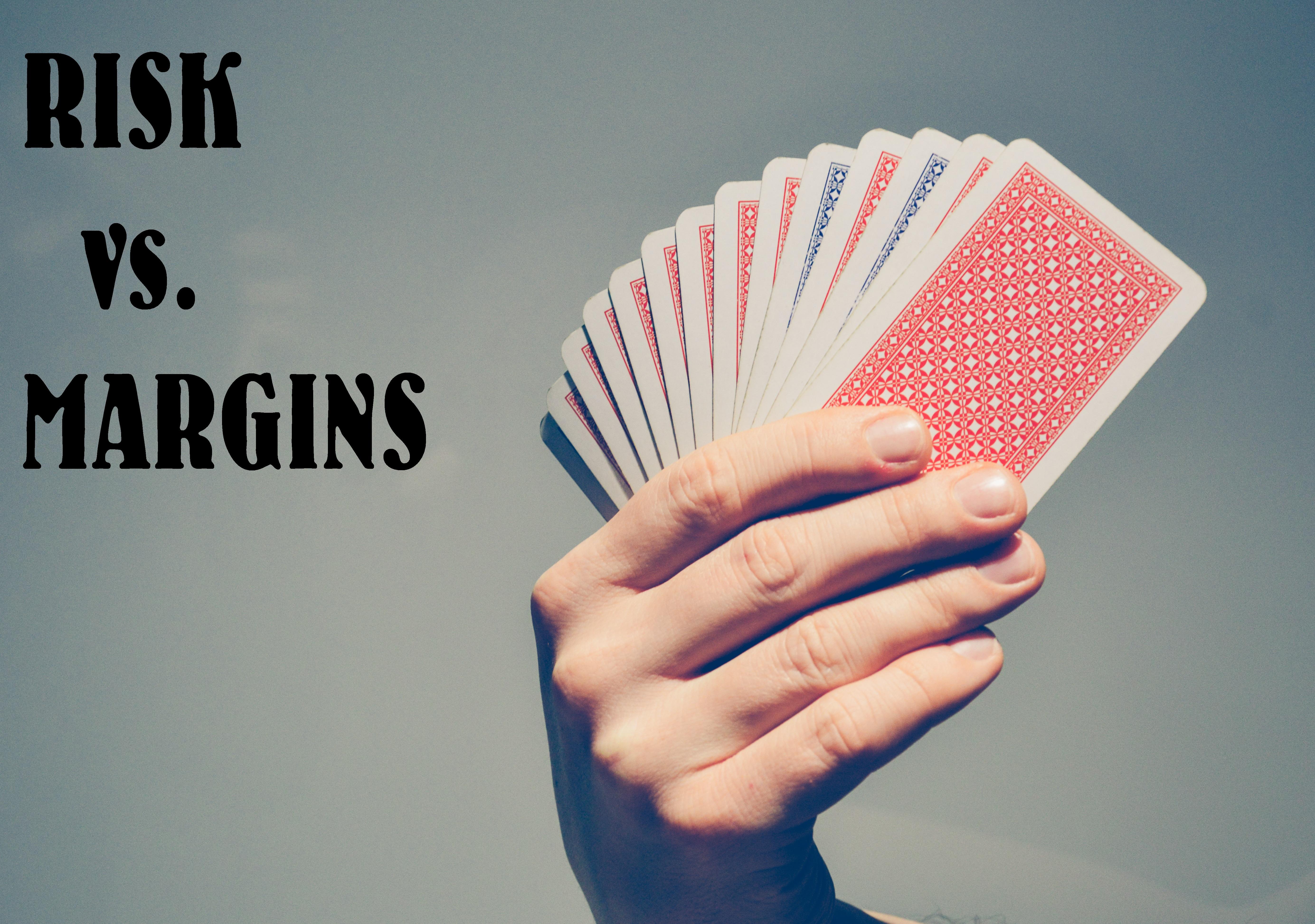 managing risk with profit margins