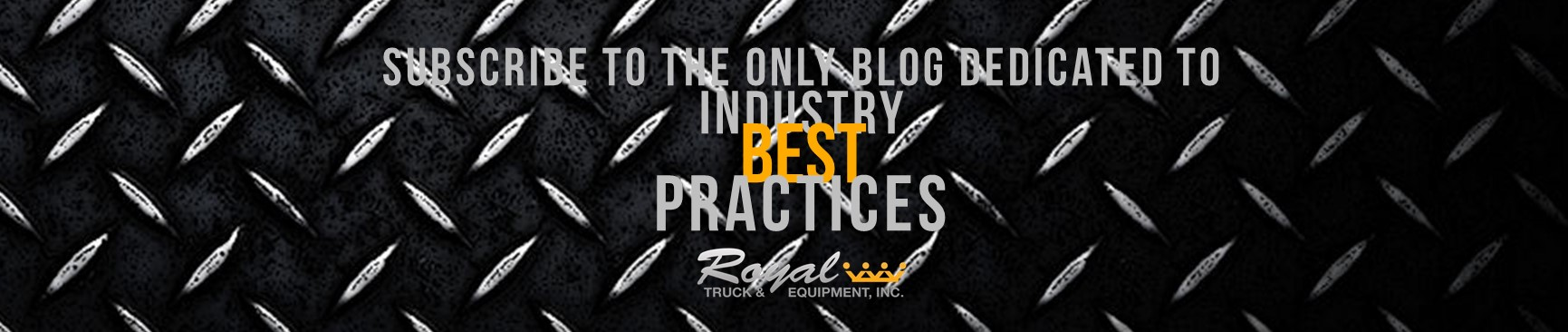 Royal Truck and Equipment TMA Industry Best Practices