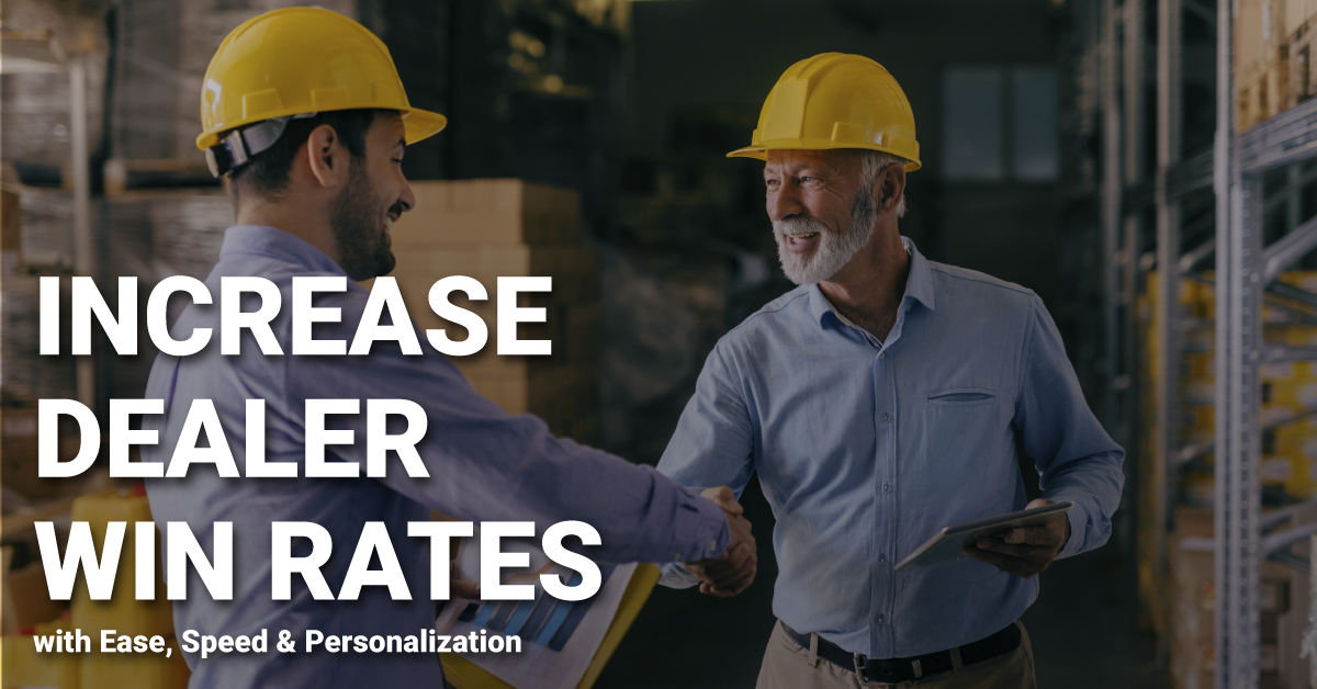Increase Dealer Win Rates with Ease, Speed & Personalization