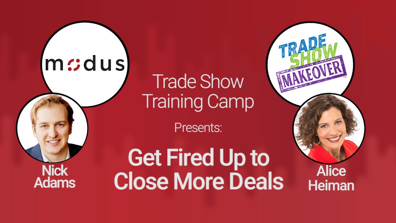 Trade Show Training Camp: Get Fired Up to Close More Deals Recap